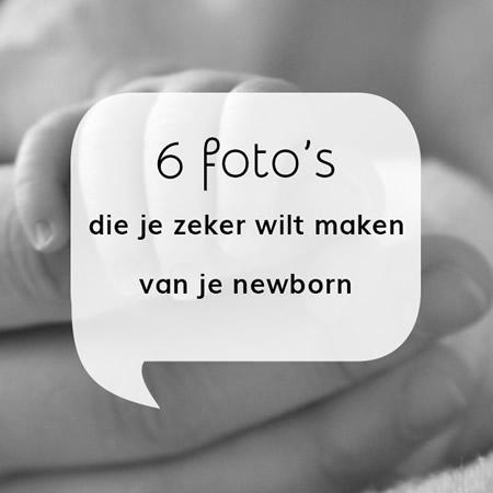 Foto's van je newborn